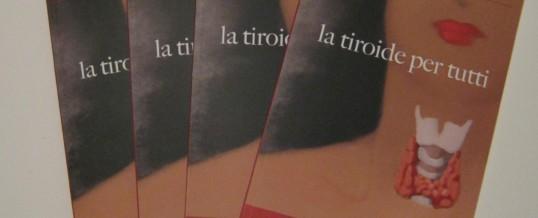 """""""La tiroide per tutti"""""""