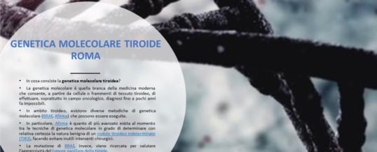 GENETICA MOLECOLARE TIROIDE ROMA